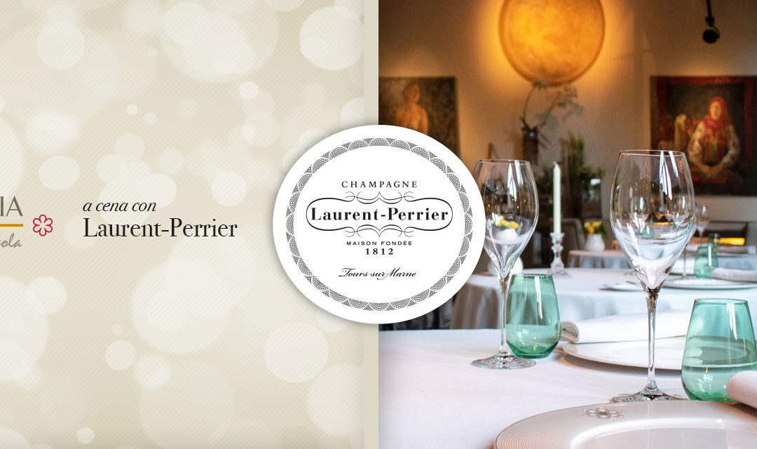 A cena con Laurent-Perrier